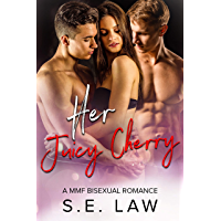 Her Juicy Cherry: A MMF Bisexual Romance (Sweet Treats Book 2) (English Edition)