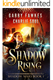 Shadow Rising (Shadow Wars Book 1)