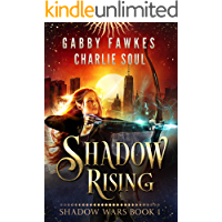 Shadow Rising (Shadow Wars Book 1)