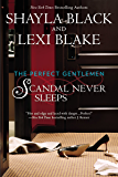 Scandal Never Sleeps (The Perfect Gentlemen Book 1)