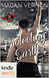 Special Forces: Operation Alpha: Protecting Earth (Kindle Worlds Novella) (Defy The Stars Book 4)