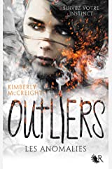Outliers - Livre I (French Edition) Kindle Edition
