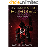 By Darkness Forged (Seeker's Tales from the Golden Age of the Solar Clipper Book 3)