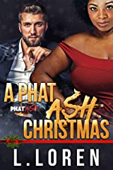 A Phat Ash Christmas Kindle Edition