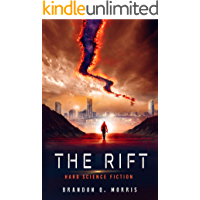The Rift: Hard Science Fiction