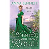 When You Wish Upon a Rogue: A Debutante Diaries Novel (Debutante Diaries, 3)