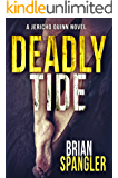 Deadly Tide: A gripping thriller full of heart-stopping twists (A Jericho Quinn Outer Banks Crime Thriller Book 1)