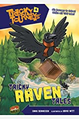 Tricky Raven Tales: Book 4 (Tricky Journeys ™) Kindle Edition