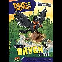 Tricky Raven Tales: Book 4 (Tricky Journeys ™)