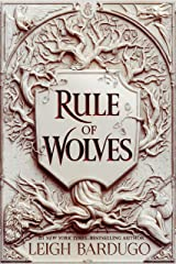 Rule of Wolves (King of Scars Duology Book 2) Kindle Edition