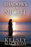 Shadows in the Night: A Christian Suspense Romance Novel (The Crystal Cove Series Book 2)