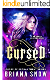 Cursed (Codex of Enchantment Book 1)