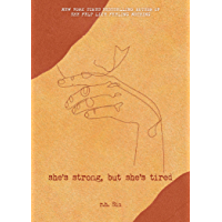 She's Strong, but She's Tired (What She Felt Book 3)