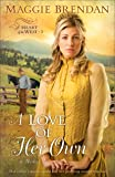 A Love of Her Own (Heart of the West -3)