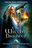 The Witch's Daughter (The Irish Witch series Book 2)