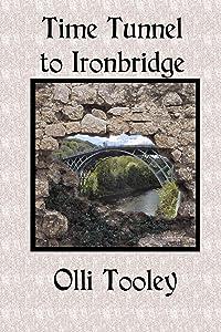 Time Tunnel to Ironbridge