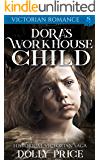 Dora's Workhouse Child: Victorian Romance