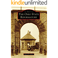 The Ohio State Reformatory (Images of America) book cover