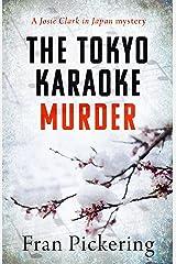 The Tokyo Karaoke Murder (Josie Clark in Japan mysteries Book 0) Kindle Edition