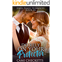 Do Rely on Your Protector (Jewel Family Romance Book 4)