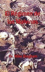 El Régimen De Las Malvinas (Spanish Edition)