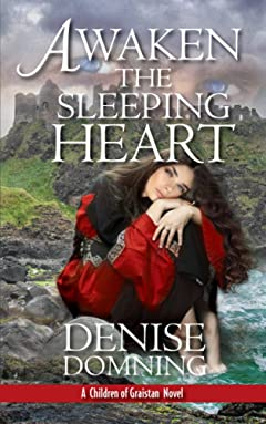 Awaken the Sleeping Heart (Children of Graistan Book 2)