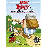 Asterix - Asterix e a Volta às Aulas - Volume 32
