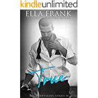True (Temptation Series Book 6) (English Edition)