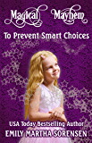 To Prevent Smart Choices (Magical Mayhem)