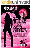 Smoke and Shadow: Road Witch Book 1 (A Sweet & Spicy Tulsa Immortals Story) (Road Witch Series)