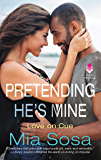 Pretending He's Mine (Love on Cue Book 2)