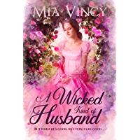 A Wicked Kind of Husband (Longhope Abbey) (English Edition)