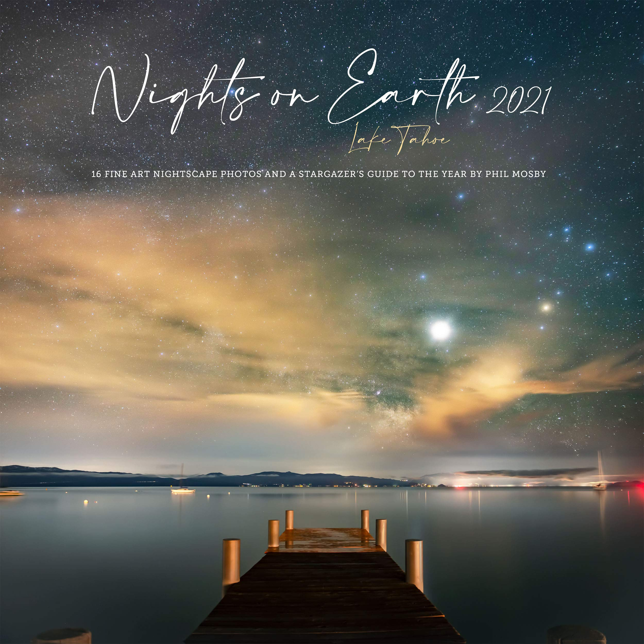 Astronomy Calendar 2022.Nights On Earth 2021 2022 Astro Landscape Photography Wall Calendar And Stargazer S Guide To The Night Sky Large 12 X 12 Phil Mosby Phil Mosby 9780692526361 Amazon Com Books