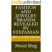 Fashion and Jewelry brands Revealed by Stepanian: Ritoot Blog