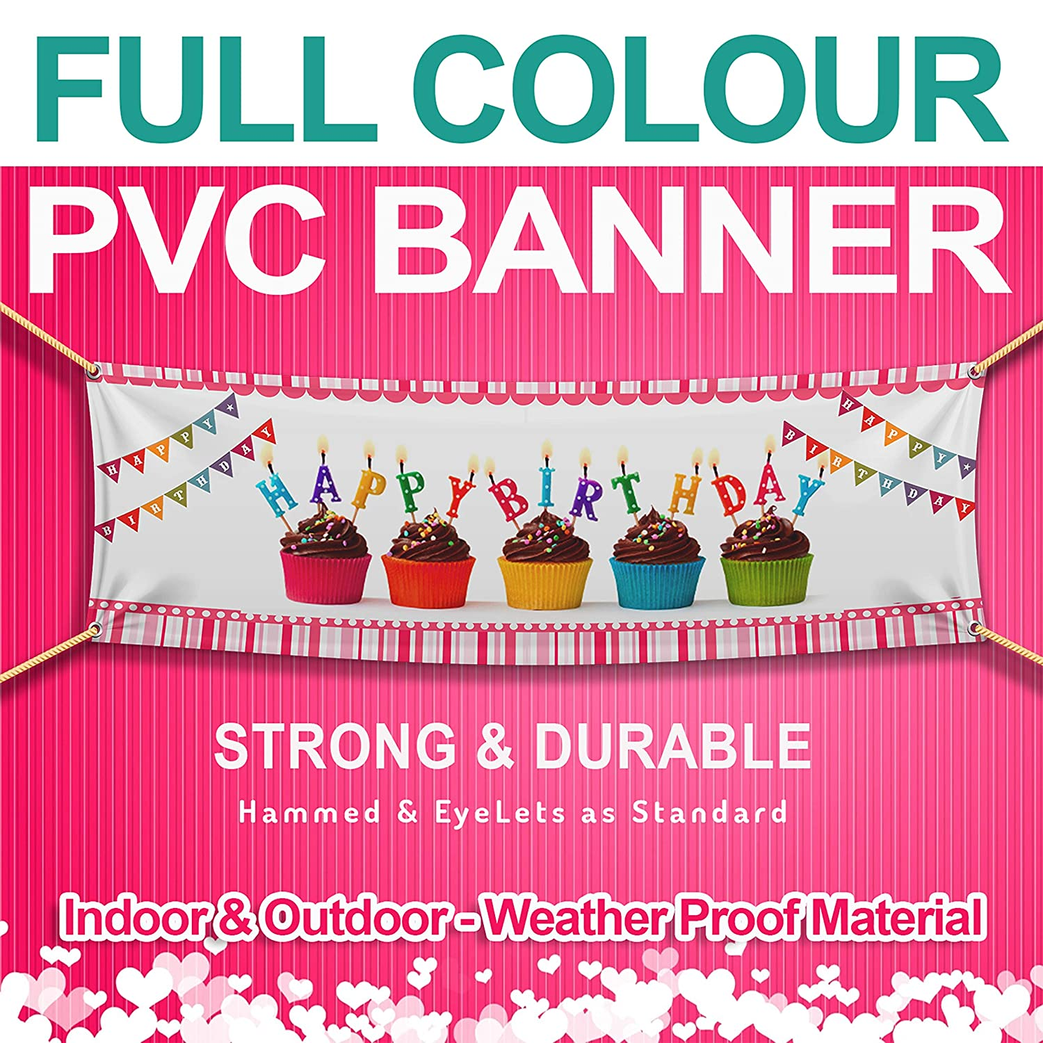 PVC Heavy Duty Outdoor Banner Free Design Eyelets Included Business Birthdays
