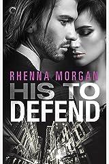 His to Defend: A Mafia Romance (NOLA Knights Book 1) Kindle Edition