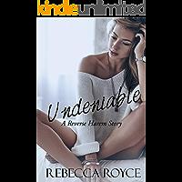 Undeniable: A Reverse Harem Love Story (Reverse Harem Story Book 3) (English Edition)