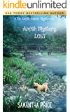 Lost: Amish Cozy Mystery (Ettie Smith Amish Mysteries Book 12)