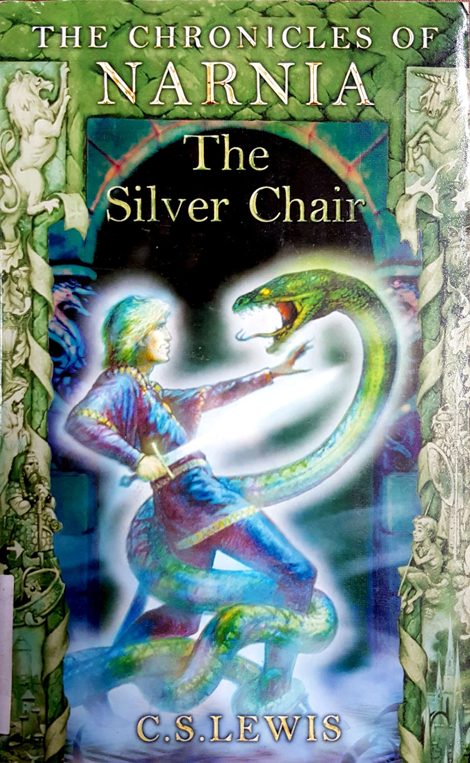The Silver Chair The Chronicles of Narnia Book 6 C S Lewis