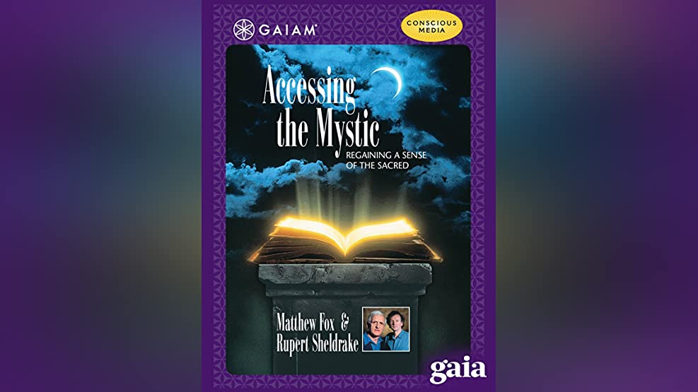Accessing the Mystic: Where Science and the Sacred Intersect