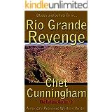 Rio Grande Revenge (The Outlaws Series Book 5)