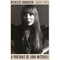 Reckless Daughter: A Portrait of Joni Mitchell book cover