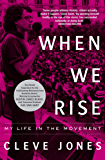 When We Rise: My Life in the Movement (English Edition)