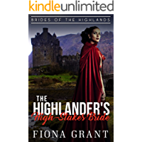 The Highlander's High-Stakes Bride (Brides of the Highlands Book 2)