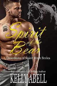 Spirit of the Bear (Guardians of Spirit Rock Book 3)