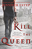Kill the Queen (A Crown of Shards Novel Book 1)