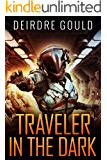 Traveler in the Dark (Ex Situ Book 1)