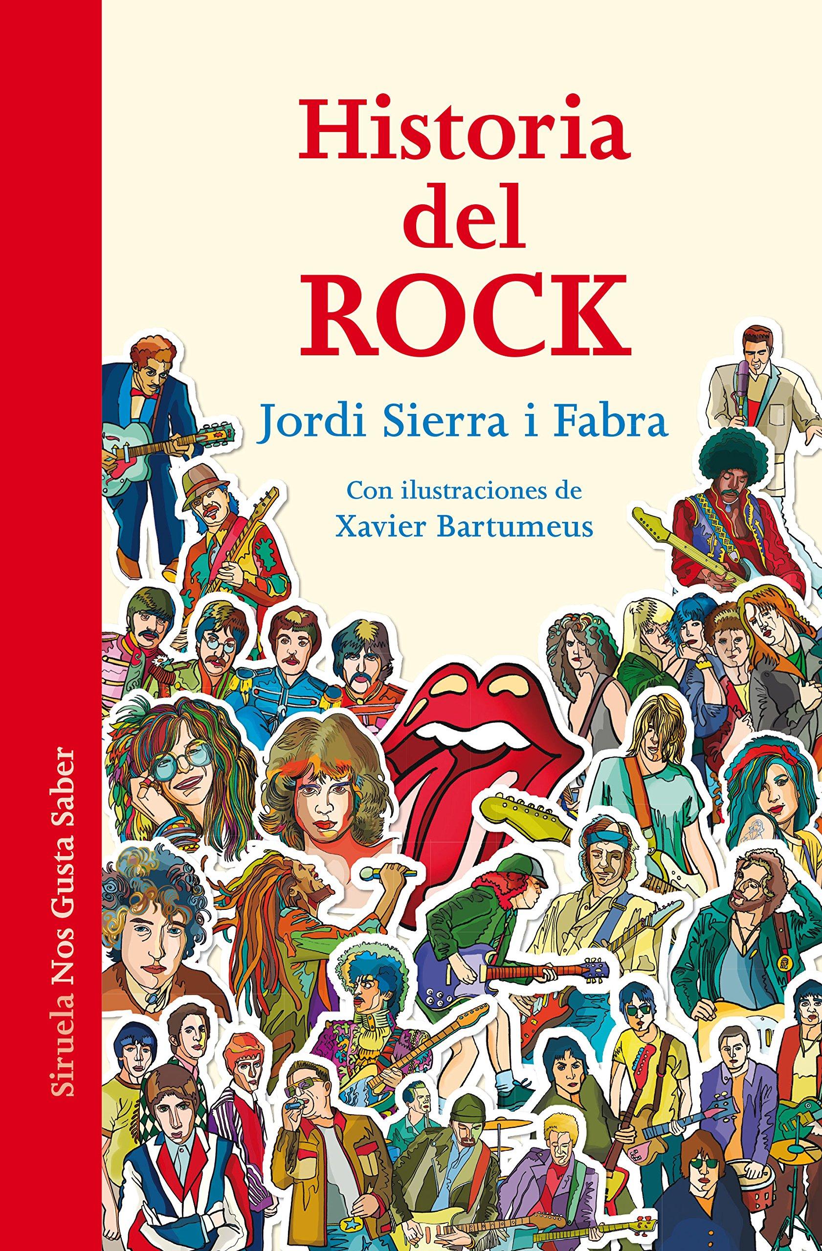 Historia del Rock: La música que cambió el mundo: 26 Las Tres Edades / Nos Gusta Saber: Amazon.es: Sierra i Fabra, Jordi, Bartomeus, Xavier: Libros