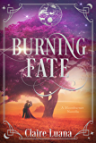Burning Fate: The Moonburner Prequel Novella, Book 0