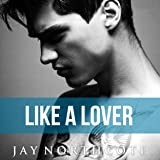 Like a Lover: Housemates, Book 2